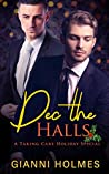 Dec the Halls: A Taking Care Holiday Special (Taking Care Specials-Owen & Declan Book 1)