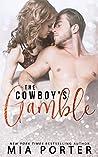 The Cowboy's Gamble (A Love So Sweet, #1)