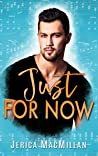 Just For Now (Cataclysm, #4)
