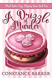 A Drizzle of Murder (Mad Batter #1)