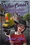 Witch Cursed in Westerham (Paranormal Investigation Bureau Cozy Mystery Book 10)