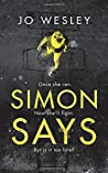 SIMON SAYS: A dark and gripping domestic thriller