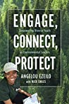Engage, Connect, Protect by Angelou Ezeilo