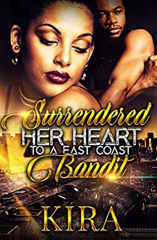 Surrendered Her Heart To A East Coast Bandit