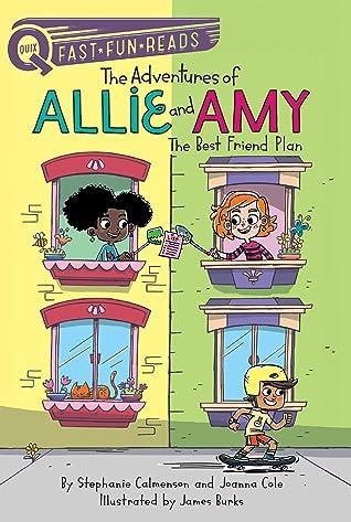 The Best Friend Plan by Stephanie Calmenson
