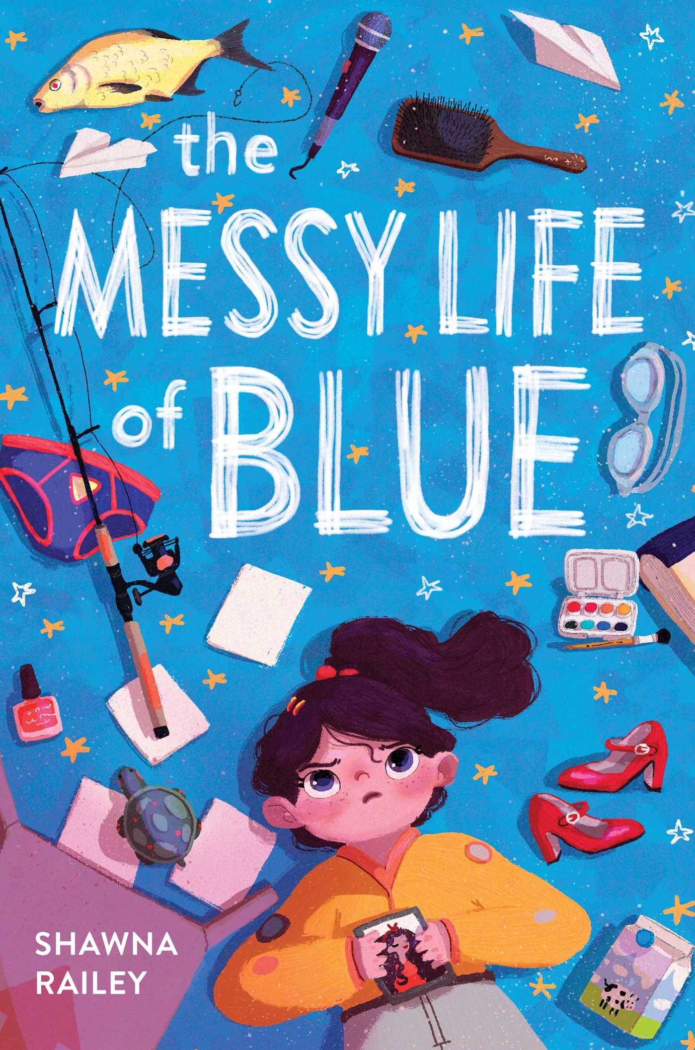 Shawna Railey - The Messy Life of Blue
