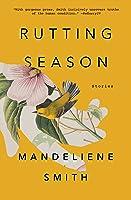Rutting Season: Stories