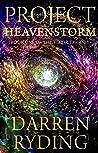 Project Heavenstorm by Darren Ryding
