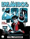 Dylan Dog n. 400: E ora, l'apocalisse!