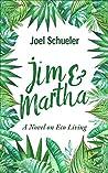 Jim & Martha: A Novel on Eco Living (The Silly Series, #2)