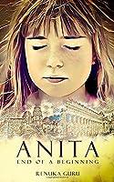 Anita: End of a Beginning