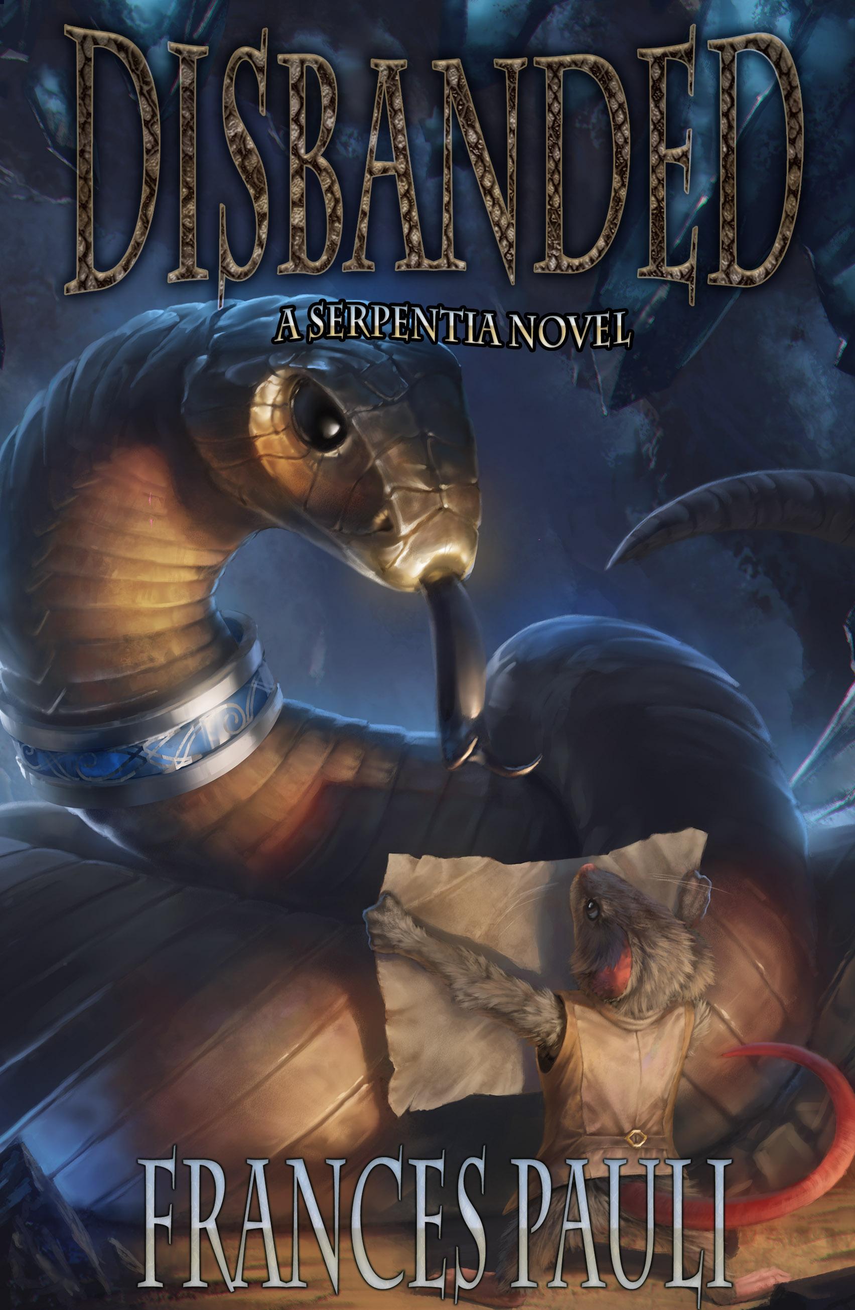 Disbanded (Serpentia: Book 1)