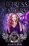 Heiress of Embers (Kingdom of Fairytales: Sleeping Beauty, #2)