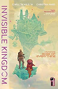 Invisible Kingdom, Vol. 2: Edge of Everything