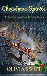 Christmas Spirits: A Chocolate Magic Cozy Mystery