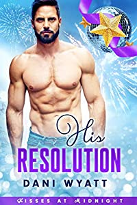 His Resolution (Kisses at Midnight, #1)