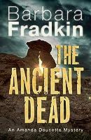 The Ancient Dead: An Amanda Doucette Mystery