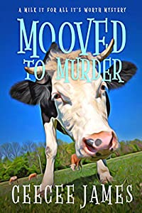 Mooved to Murder (Chelsea Lawson #1)