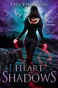 Heart of Shadows (Alice Worth, #5)