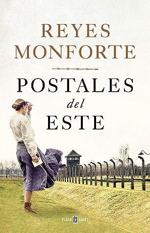 Postales del Este by Reyes Monforte