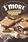 S'more Cookbook by Stephanie Sharp