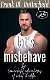 Let's Misbehave (The Romantical Adventures of Whit & Eddie #5)