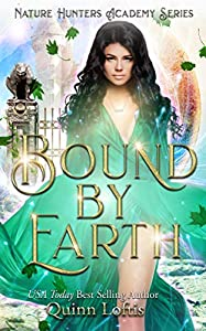 Bound by Earth (The Nature Hunters Academy, #1)