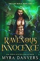 Ravenous Innocence (The Last Tritan, #1)