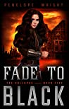 Fade to Black (The Collapse, #5)