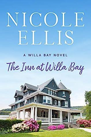 The Inn at Willa Bay (Willa Bay, #1)