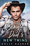 The Single Dad's New Twins (Billionaire Cowboys #1)