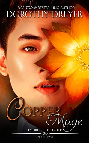 Copper Mage (Empire of the Lotus, #2)