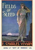 Fields of Sleep