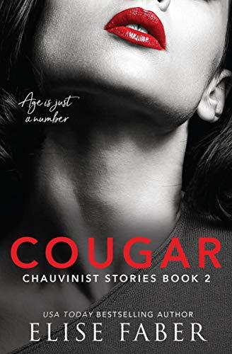Cougar (Chauvinist Stories #2) - Elise Faber