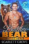 Builder Bear (Justice Squad, #6)