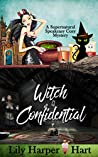 Witch Confidential (A Supernatural Speakeasy Cozy Mystery, #2)
