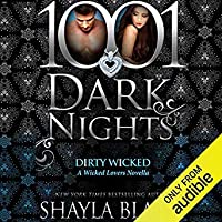 Dirty Wicked (Wicked Lovers #11.5)