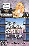 New Media & Old Grudges (An Avery Shaw Mystery, #16)