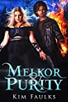 Melkor & Purity: Book Three