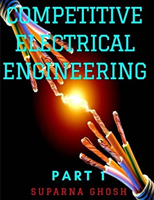 Competitive Electrical Engineering Part 1: Electrical engineering multiple choice questions & answers for Competitive examination & interview