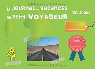 Le Journal de Vacances du Petit Voyageur - 30 jours