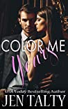 Color Me Yours (The Monroes #1)