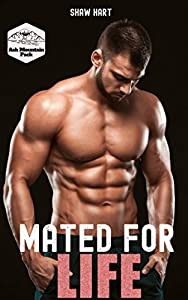 Mated For Life (Ash Mountain Pack #3)