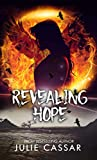 Revealing Hope (Stealing Light Trilogy Book 3)