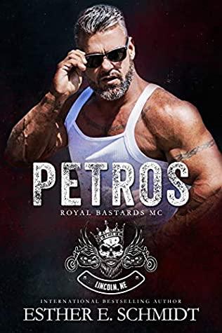 Petros (Royal Bastards MC: Lincoln, NE, #1)