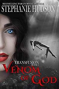 Venom Of God (Transfusion Saga #2)