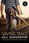 Saving Trace (The West Series Book 10)