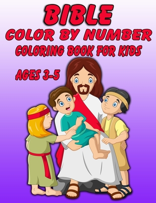 Bible Color by Number Coloring Book for Kids: Bible Stories ...