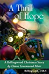 A Thrill of Hope (Bellingwood Short Stories Book 10)