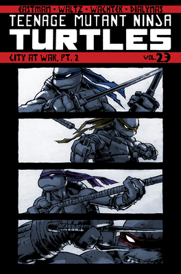 Teenage Mutant Ninja Turtles, Volume 23: City at War, Pt. 2